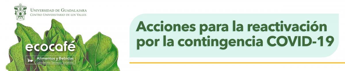 Eco Café: Acciones para la reactivación por la contingencia COVID-19