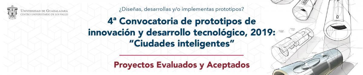 4to Concurso de Prototipos de Innovación y Desarrollo Tecnológico-2019, proyectos evaluados y aceptados