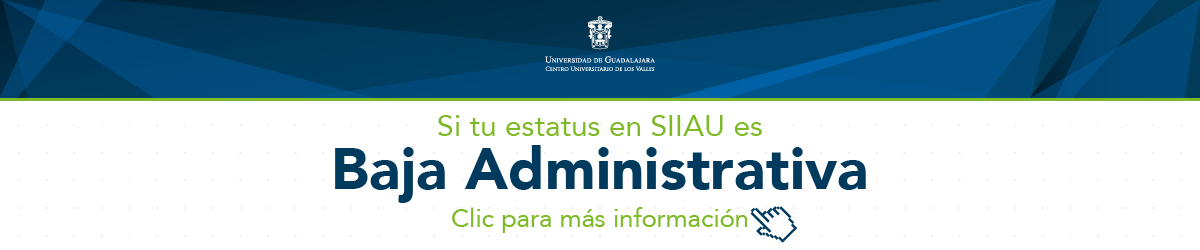 Si tu estatus en SIIAU es baja administrativa