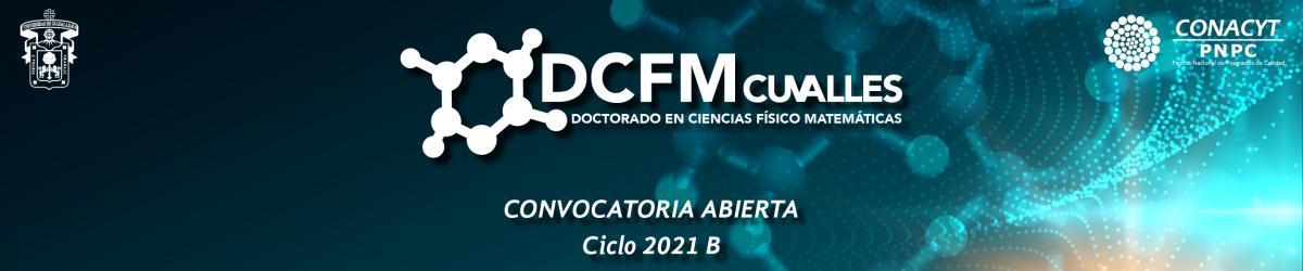 Doctorado en Ciencias Físico Matemáticas - Convocatoria 2021 B