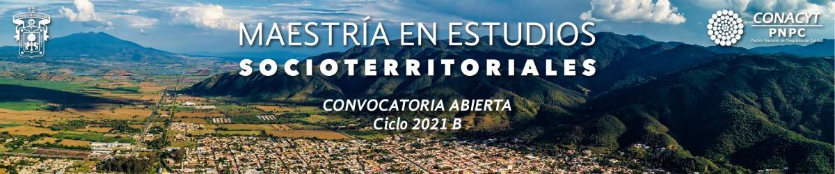 Maestría en Estudios Socioterritoriales - Convocatoria 2021 B -