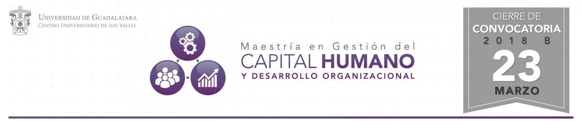 Te invitamos a estudiar la Maestría en Gestión del Capital Humano y Desarrollo Organizacional, el cierre de convocatoria es el 23 de marzo de 2018.