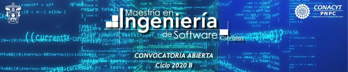 Maestría en Ingeniería de Software (MIS) Convocatoria 2020 B