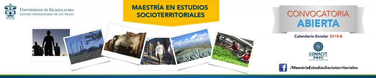 Convocatoria 2018B Maestría en Estudios Socioterritoriales